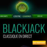 Tournoi blackjack en ligne Celtic Casino