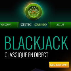 Tournoi blackjack en ligne Celtic Casino